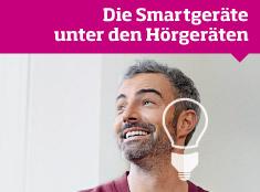 Die Smartgeräte unter den Hörgeräten